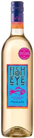Fish Eye Moscato California